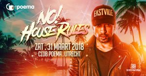 31.03.2018 :: NO HOUSE RULES