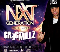 Mixtape NXT Generations : Greg Millz